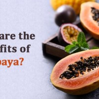 What are the Benefits of Papaya?