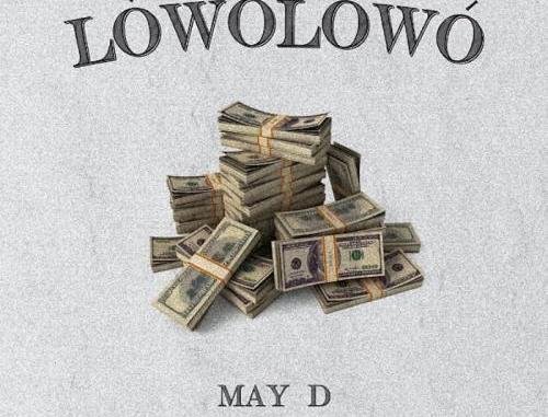May D – Lowo Lowo MP3