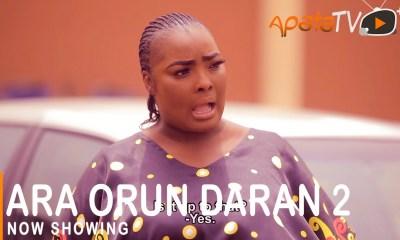 Ara Orun Daran 2 Latest Yoruba Movie 2021 Drama Download