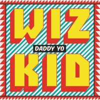 Wizkid – Daddy Yo Music