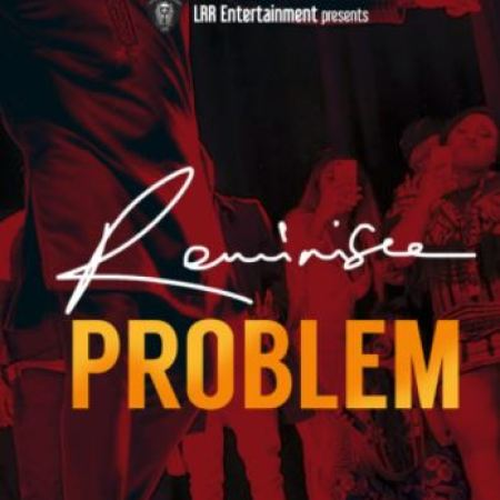 Mp3 Download Reminisce – Problem