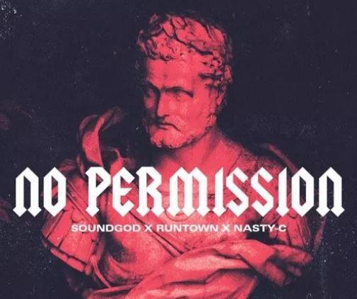 Runtown - No Permission ft. Nasty C