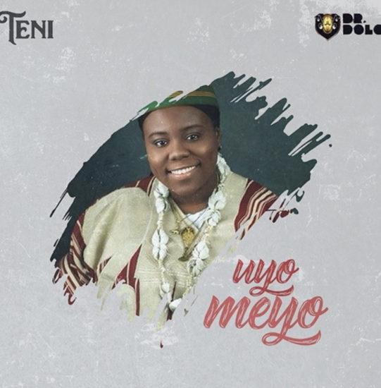 Teni - Uyo Meyo