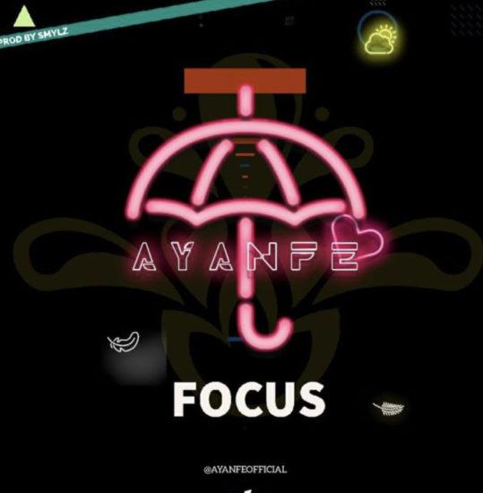 DMW Presents: Ayanfe – Focus