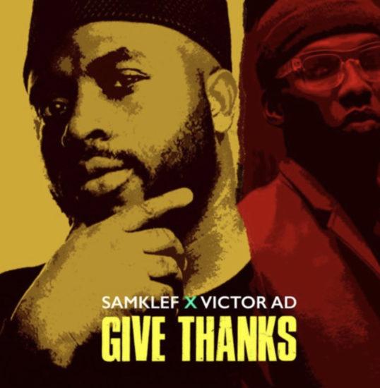 Samklef x Victor AD – Give Thanks