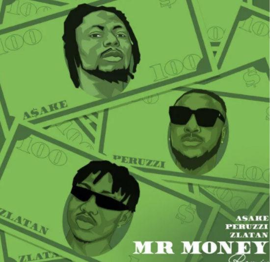 Asake – Mr Money (Remix) ft. Peruzzi & Zlatan