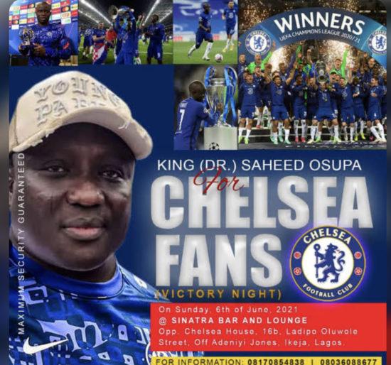 Saheed Osupa - Chelsea FC Celebration (Victory Night)