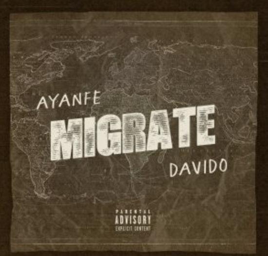 Ayanfe – Migrate ft. Davido