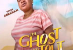 The Ghost And The Tout – Nollywood Movie MP4 Download