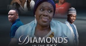 Diamonds In The Sky – Nollywood Movie