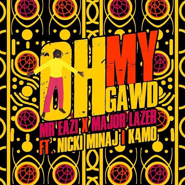 Mr Eazi & Major Lazer ft. Nicki Minaj, K4MO – Oh My Gawd mp3