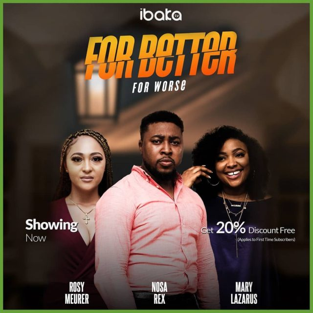For Better For Worse Nollywood Movie Download MP4 HD