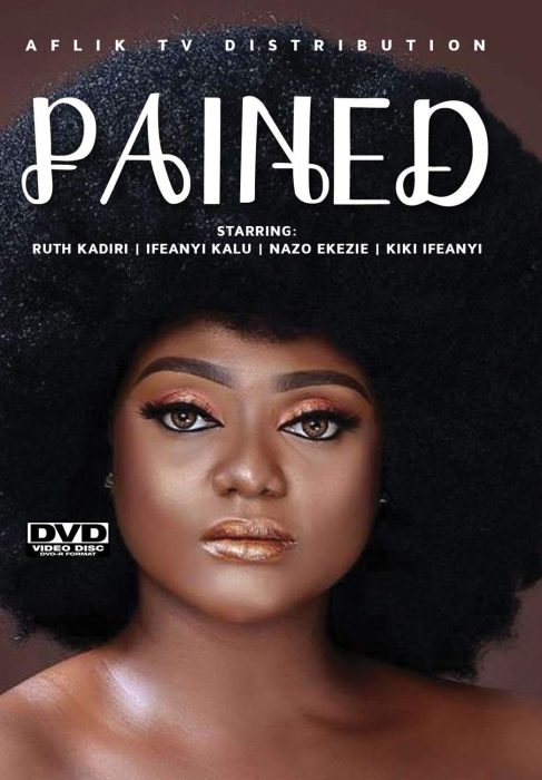 Download Pained – Nollywood Movie 2020 MP4, 3GP, MKV HD