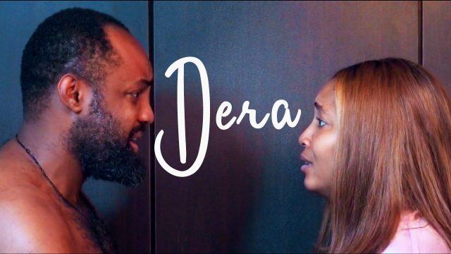 Download Dera – Nollywood Movie Mp4, 3GP, MKV