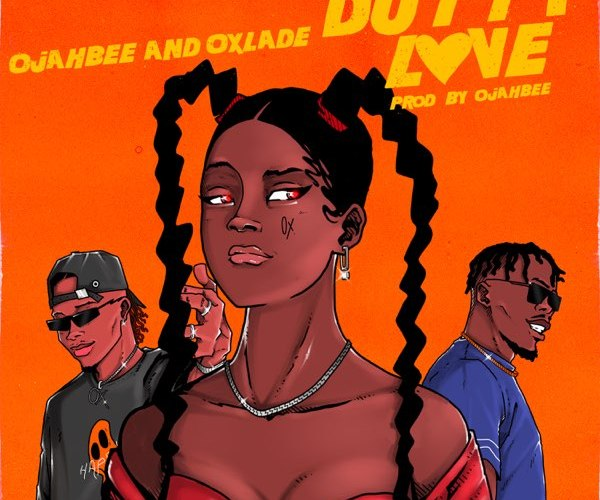 Ojahbee ft. Oxlade – Dutty Love MP3 Download