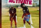 Stonebwoy ft. Davido – Activate MP3 Download