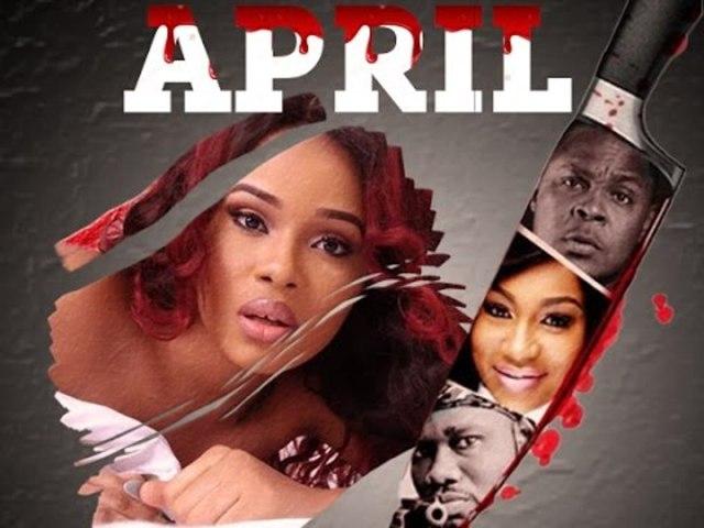 April nollywood Movie Download