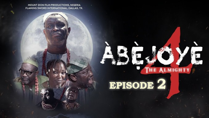 Download ABEJOYE Season 4 Episode 2 Mount Zion Latest films MP4, 3GP HD