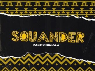 Falz ft. Niniola – Squander MP3 Download