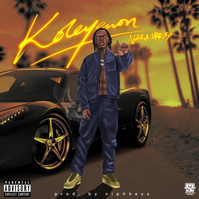 Naira Marley - Koleyewon MP3 Download