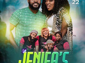 DOWNLOAD: Jenifa's Diary Season 22