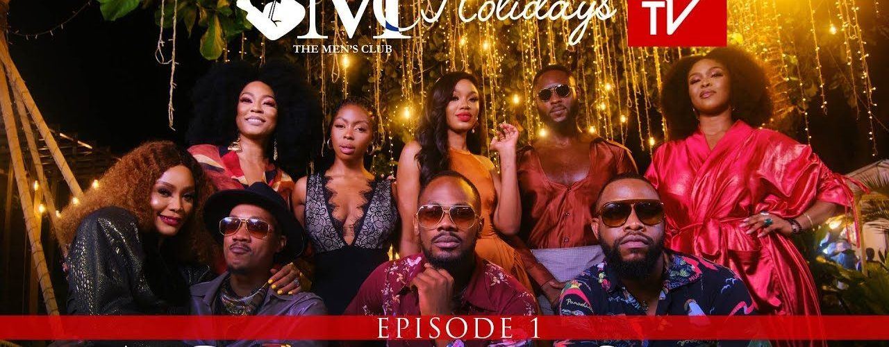 The Men's Club: TMC Holidays Episode 1 Nollywood Tv series MP4 Download HD