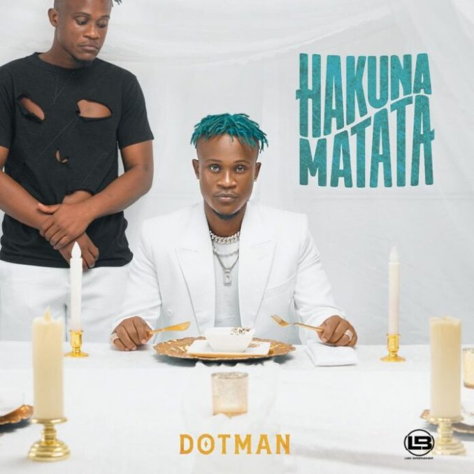 Dotman – Hakuna Matata