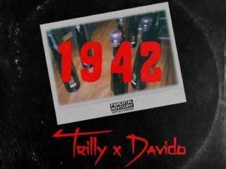 Trilly x Davido – 1942 mp3 Download Audio