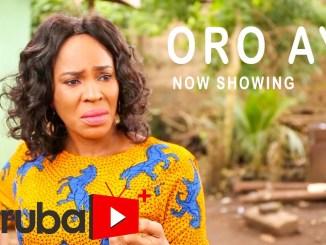 Oro Aye Yoruba Movie Download MP4, 3GP HD