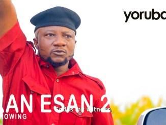Okan Esan Part 2 – Latest Yoruba Movie 2021 Download MP4 3GP HD