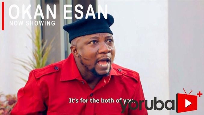 Okan Esan – Latest Yoruba Movie 2021 Download MP4 3GP HD