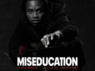Calboy – Miseducation Ft. Lil Wayne Mp3 Download