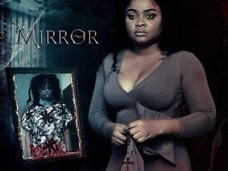 The Mirror – Nollywood Nierian Movie Download MP4 3GP HD