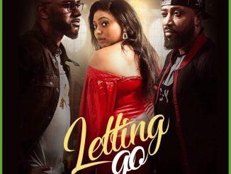 Letting Go (2021) – Nollywood Movie
