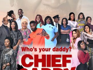 Chief Daddy – Nollywood Movie