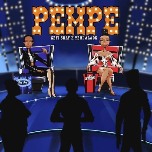 Seyi Shay – Pempe ft Yemi Alade Mp3 Download