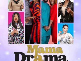 Mama Drama – Nollywood Movie