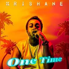 Krishane – One Time Mp3 Download Audio