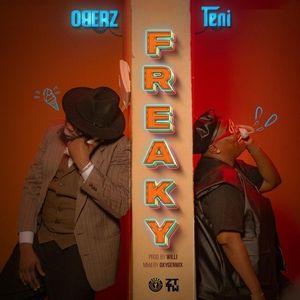 Oberz Ft. Teni – Freaky Mp3 Download Audio