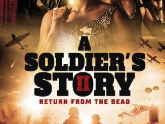 A Soldier's Story 2 Return from the Dead