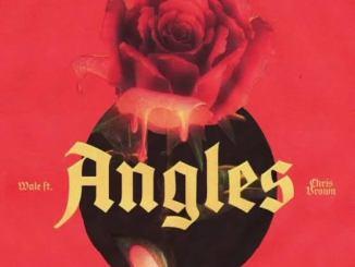 Wale – Angles ft. Chris Brown Mp3 Download Lyrics Audio