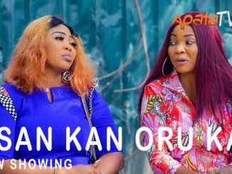 Osan Kan Oru Kan Latest Yoruba Movie 2021 Drama Download Mp4 3gp HD