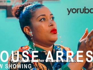 House Arrest Latest Yoruba Movie 2021 Drama Download Mp4 3gp HD