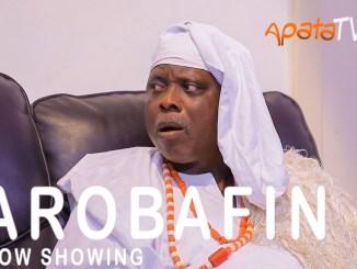 Arobafin Latest Yoruba Movie 2021 Drama Download Mp4 3gp HD