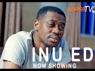 Inu Eda Latest Yoruba Movie 2021 Drama Download Mp4 3gp HD