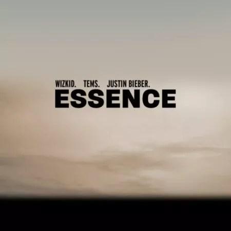 Wizkid – Essence (Remix) ft Tems x Justin Bieber Mp3 Download