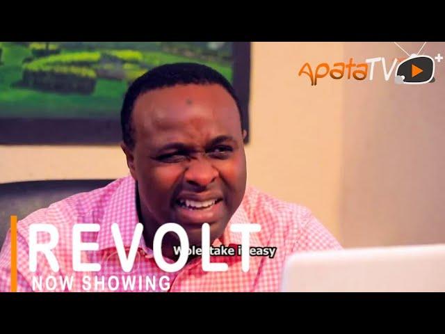 Revolt Yoruba Movie Download Mp4 Download