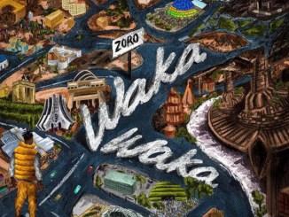 Zoro – Waka Waka Mp3 Download