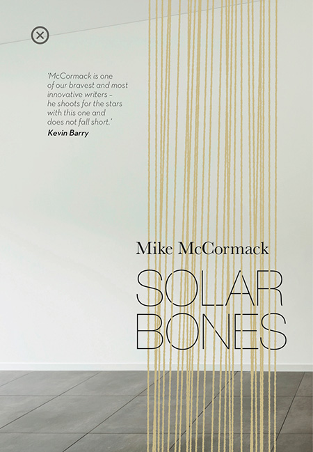 Solar Bones by Mike McCormack - Review