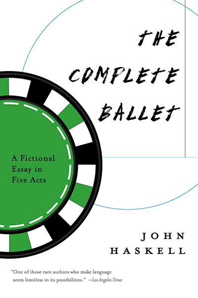 John Haskell's The Complete Ballet